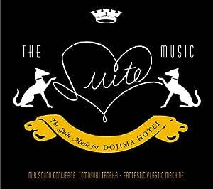 The Suite Music for DOJIMA HOTEL
