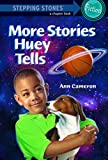 More Stories Huey Tells (A Stepping Stone Book(TM))
