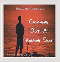 Calling Out a Rising Sun-Stories for Teenage Guys