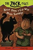 Zack Files 07: Never Trust a Cat Who Wears Earrings (The Zack Files)