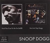 Topp Dogg/Paid Tha Cost to Be Da