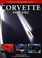 Collector's Originality Guide Corvette 1968-1982