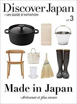 [Japan, Discover]のDiscover Japan - UN GUIDE D'INITIATION Vol.3 (French Edition)