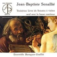 Senalli: Troisime Livre de Sonates