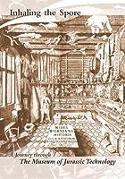 Inhaling the Spore: A Journey Through the Museum [DVD]