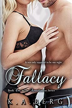 Fallacy (Apprehensive Duet Book 1) by [Berg, K.A., Bracco, Kimberly]