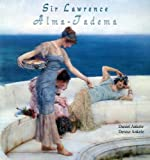 Sir Lawrence Alma-Tadema: 175+ Classical Masterpieces (English Edition)