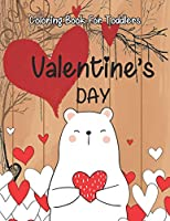 Valentine's Day coloring book for toddlers: A Fun Valentine's Day Coloring Book (Hearts, Animals, Flowers, Trees, Valentine's Day and More Cute Designs)