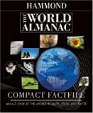 The World Almanac Compact Factfile: An A-Z Look at the World in Maps, Stats, and Facts by Hammond Inc (2007-11-01)