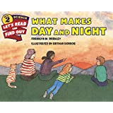 What Makes Day and Night (Let's-Read-and-Find-Out Science 2)