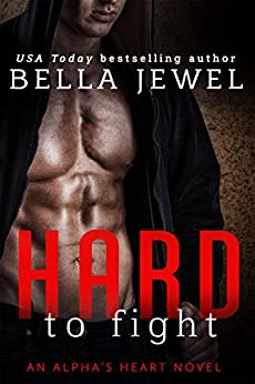 Hard to Fight by [Jewel, Bella]