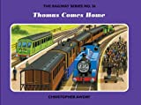 The Railway Series No. 36: Thomas Comes Home (Classic Thomas the Tank Engine)