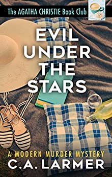 Evil Under The Stars: The Agatha Christie Book Club 3 by [Larmer, C.A.]