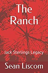 The Ranch: Jack Sterlings Legacy Paperback