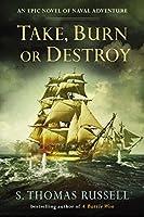 Take, Burn or Destroy (The Adventures of Charles Hayden)