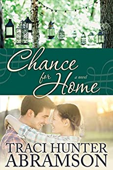 Chance for Home by [Abramson, Traci Hunter]