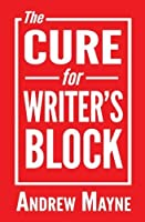 The Cure for Writer's Block [並行輸入品]