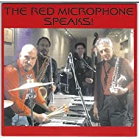 Red Microphone Speaks!