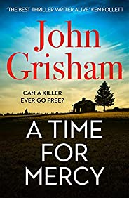 A Time for Mercy: John Grisham's Latest No. 1 Bestse