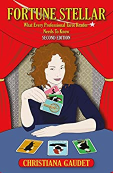 Fortune Stellar: What Every Professional Tarot Reader Needs to Know by [Gaudet, Christiana]
