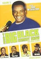 BIG BLACK COMEDY 5