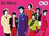 Be Mine(初回限定盤B)