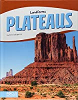 Plateaus (Focus Readers: Landforms: Beacon Level)