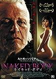 ネイキッド・ボディ[DVD]