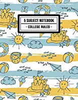 5 Subject Notebook College Ruled: Beach 5 Subject Notebook College Ruled | 200 Pages | 8.5x11