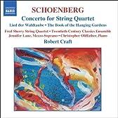 シェーンベルク:弦楽四重奏のための協奏曲/シュテファン・ゲオルゲの「架空庭園の書」よりの15の詩 Op. 15