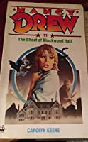 The Ghost of Blackwood Hall (Nancy Drew Mystery)