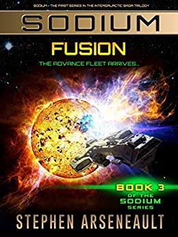 SODIUM Fusion: (Book 3) by [Arseneault, Stephen]