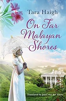On Far Malayan Shores by [Haigh, Tara]