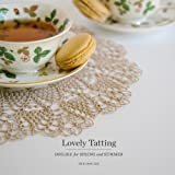 Lovely Tatting: Doilies for Spring and Summer