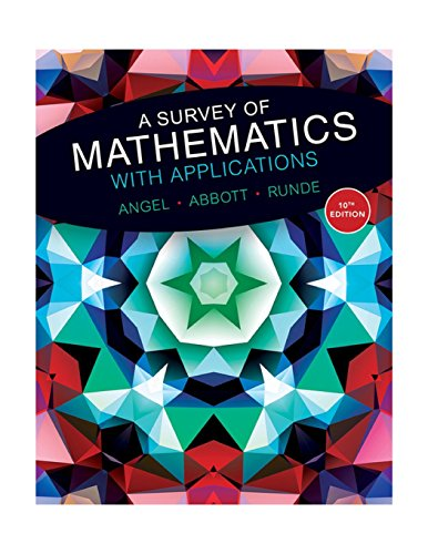 Download A Survey of Mathematics with Applications (10th Edition) 0134112105