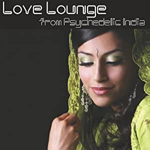 Love Lounge from Psychedelic India