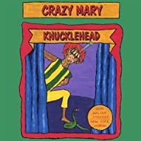 Knucklehead by Crazy Mary (2002-11-15)