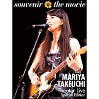 souvenir the movie 〜MARIYA TAKEUCHI Theater Live〜