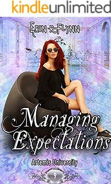 Managing Expectations (Artemis University Book 9)