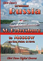 Clint Denns Cruising Russia St [DVD] [Import]