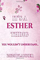 ESTHER: Personalised Name Planner 2020 Gift For Women & Girls 100 Pages (Pink Floral Design) 2020 Weekly Planner Monthly Planner