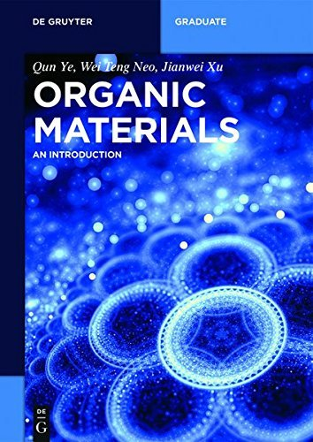 Organic Materials: An Introduction (De Gruyter Textbook)