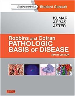 Robbins & Cotran Pathologic Basis of Disease E-Book (Robbins Pathology) by [Kumar, Vinay, Abbas, Abul K., Aster, Jon C.]