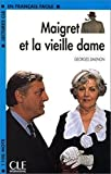 Maigret et la vieille dame (Lectures Cle En Francais Facile - Level 2) by MCDOUGAL LITTEL(2003-04-14)