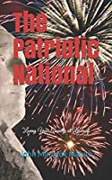 The Patriotic National: Loving Your Country as Yourself (Life Coaching)