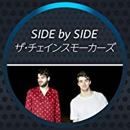 Side By Side - The Chainsmokers