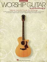 The Worship Guitar Anthology