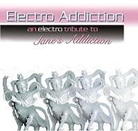 Electro Addiction: Electro Tribute to Jane's