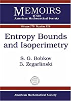 Entropy Bounds and Isoperimetry (Memoirs of the American Mathematical Society)