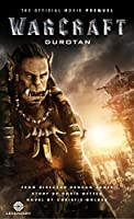 Warcraft: Durotan: The Official Movie Prequel (Warcraft Movie)
